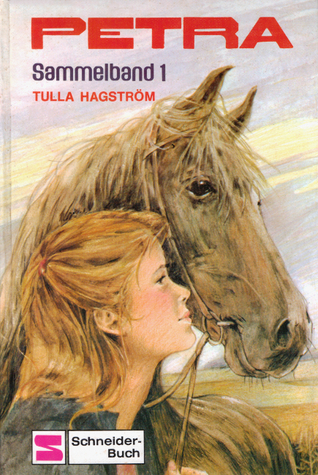 Petra Sammelband 1 (Petra, #1-3) Tulla Hagström
