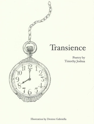 Transience  by  Timothy Joshua by Timothy Joshua