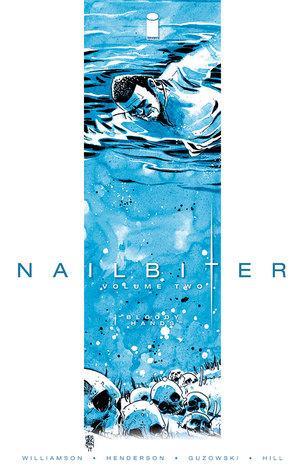 Nailbiter, Vol. 2: Bloody Hands  by  Joshua Williamson