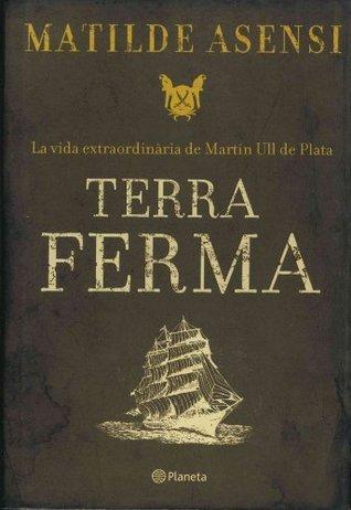 Terra ferma (Ramon Llull)  by  Matilde Asensi