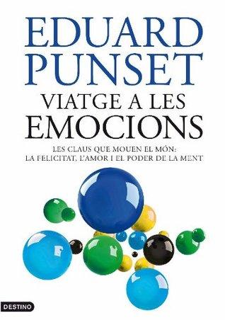 Viatge a les emocions (LANCORA) Eduardo Punset