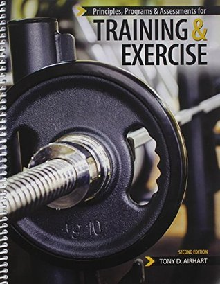 Principles, Programs and Assessments for Training and Exercise  by  AIRHART TONY D