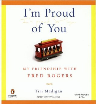 Im Proud of You [Unabridged]  by  Tim  Madigan