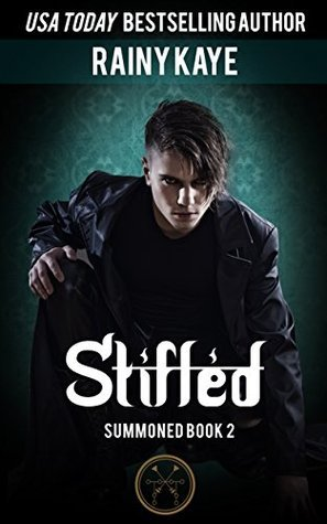Stifled (Summoned Book 2) Rainy Kaye
