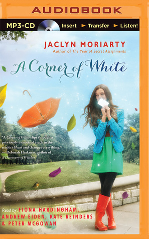 A Corner of White (The Colors of Madeleine, #1)  by  Jaclyn Moriarty