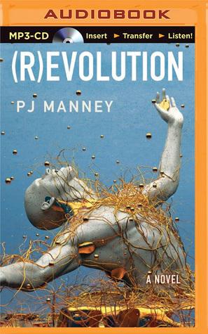 (R)evolution  by  P.J. Manney