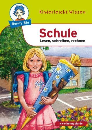 Benny Blu - Schule: Lesen, schreiben, rechnen Nicola Herbst