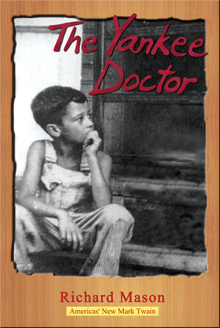 The Yankee Doctor R. Harper Mason