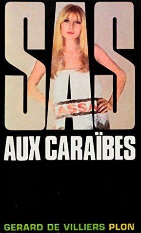 SAS 8 SAS aux Caraïbes Gérard de Villiers