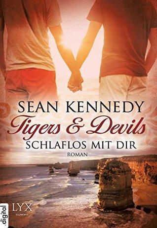 Tigers & Devils - Schlaflos mit dir Sean Kennedy
