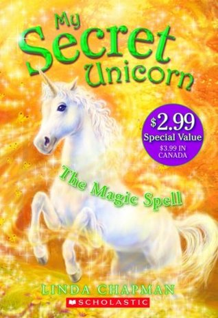 My Secret Unicorn: Books 1-3 Linda Chapman