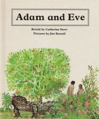 Adam and Eve  by  Catherine Storr