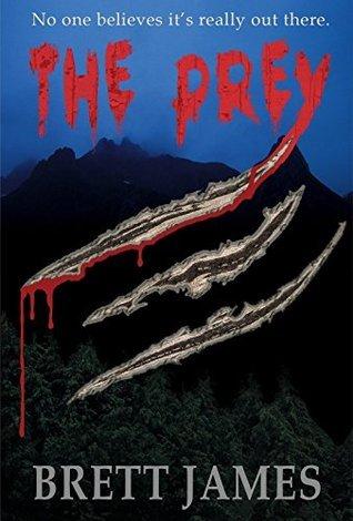 The Prey: a short story Brett James
