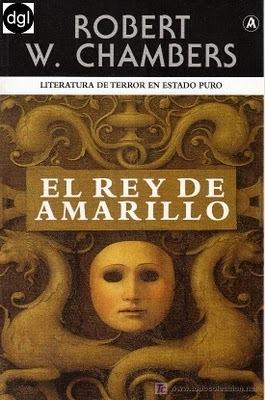 El Rey de Amarillo  by  Robert W. Chambers