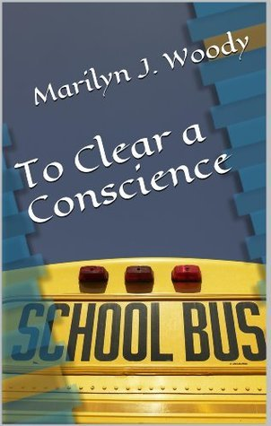 To Clear a Conscience (Sub Short Stories Book 1)  by  Marilyn J. Woody