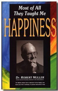Most of All, They Taught Me Happiness  by  Robert Muller