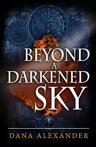 Beyond A Darkened Sky (Three Keys Series Book 1)  by  Dana Alexander