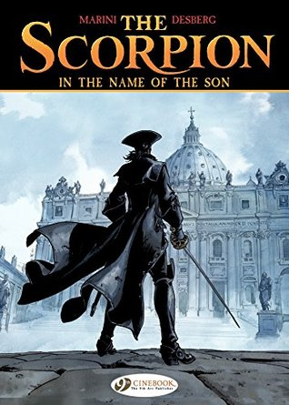 The Scorpion - Volume 8 - In the name of the son Stephen Desberg