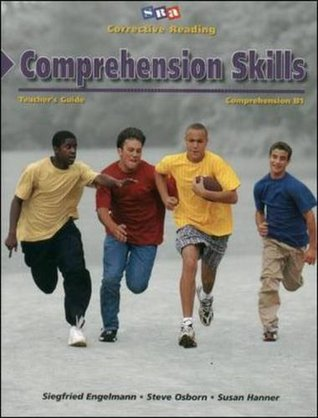Corrective Reading Program: Comprehension Skills, Teachers Guide, Level B1  by  Siegfried Engelmann