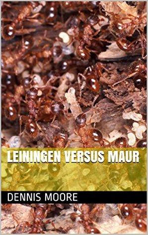 Leiningen Versus Maur Dennis Moore