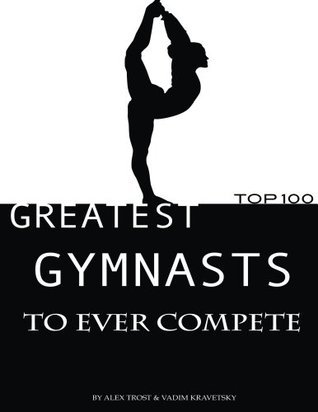 Greatest Gymnasts to Ever Compete: Top 100 Alex Trost