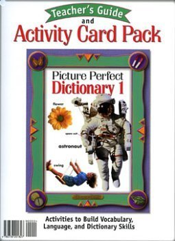 Picture Perfect Dictionary 1 Teachers Guide and Activity Card Pack  by  Madeleine Joe Lee, J. Blanca O. Lopez Joanne Johnson