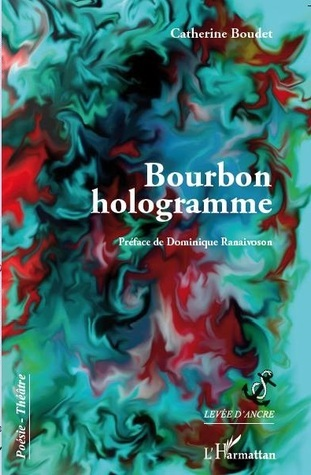 Bourbon hologramme  by  Catherine Boudet