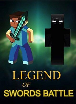 Legend Of Swords Battle (Minecraft Adventures Book 3) Ryan Johnson