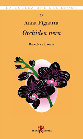 Orchidea nera  by  Anna Pignatta
