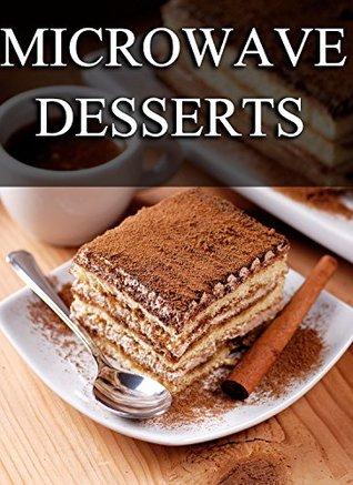 Microwave Desserts  by  Jackie Swansen
