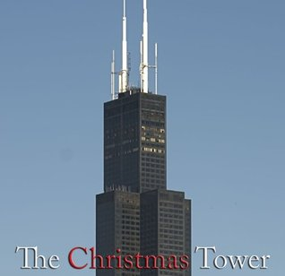 The Christmas Tower  by  G Michaels