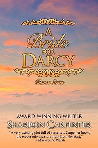 A Bride For Darcy (Chance Book 1)  by  Sharron Carpenter