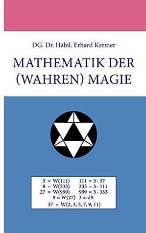Mathematik der (wahren) Magie  by  Erhard Kremer