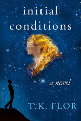 Initial Conditions  by  T.K. Flor