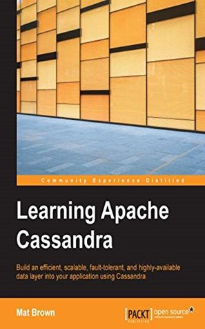 Learning Apache Cassandra  by  Mat Brown
