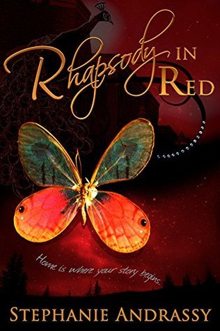 Rhapsody in Red (Home Series Book 3) Stephanie Andrassy