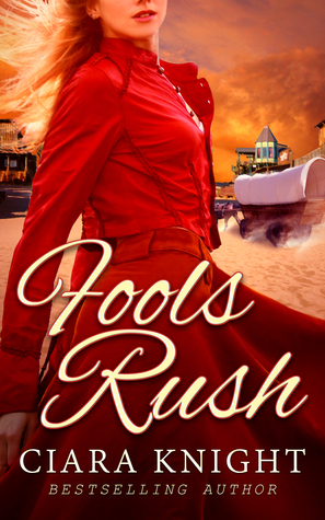 Fools Rush Ciara Knight