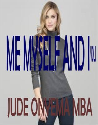 Me Myself And I Jude Onyema Mba