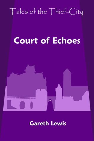 Court of Echoes Gareth  Lewis