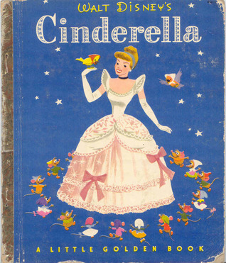 Cinderella: A Little Golden Book Walt Disney Company