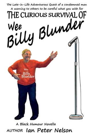 The Curious Survival of Wee Bobby Blunder  by  Ian Peter Nelson