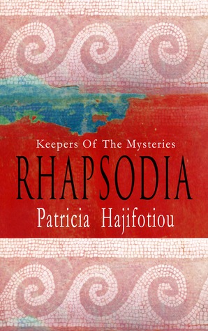 Rhapsodia-Keepers Of The Mysteries Patricia Hajifotiou
