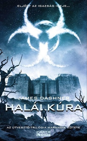 Halálkúra (Maze Runner, #3)  by  James Dashner