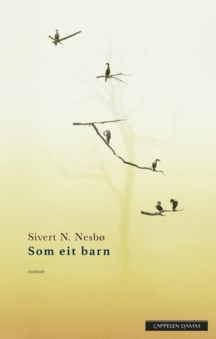 Som eit barn Sivert N. Nesbø