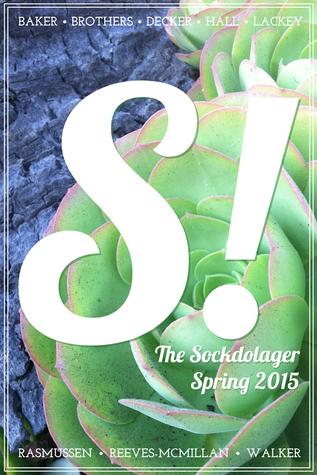 The Sockdolager: Spring 2015 Paul Tuttle Starr
