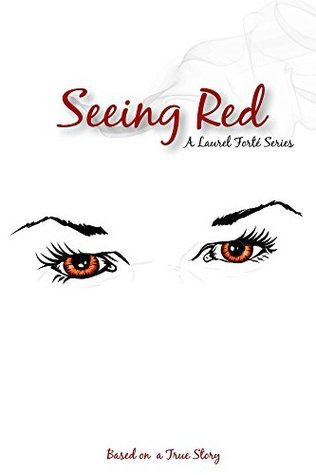 Seeing Red (Laurel Forte Series Book 2)  by  Lauren Mooney