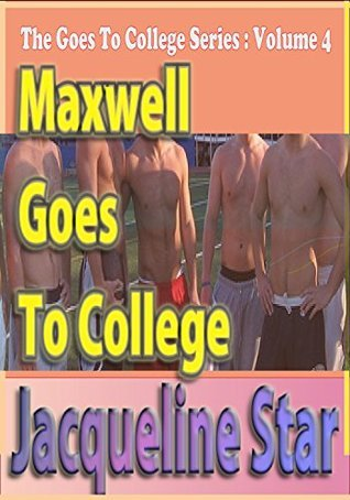 Maxwell Goes to College  by  Jacqueline Star