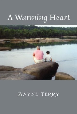 A Warming Heart  by  Wayne Terry