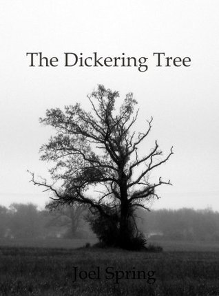 The Dickering Tree Joel Spring