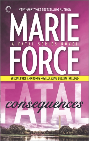 Fatal Consequences (Fatal #3)  by  Marie Force